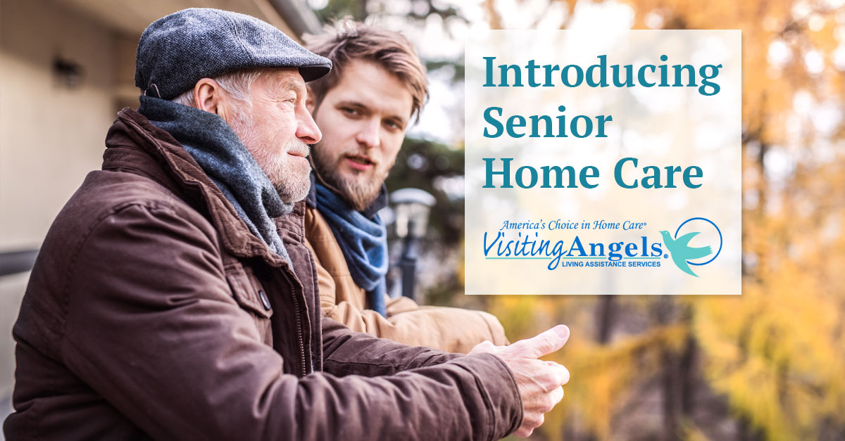 How to Introduce the Idea of Senior Home Care to a Loved One